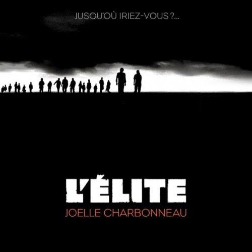 L'élite, tome 1 de Joelle Charbonneau
