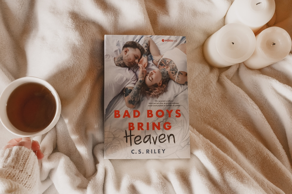 Bad Boys Bring Heaven C.S. Riley