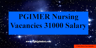 31000 Salary Nursing Vacancies PGIMER