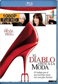 El Diablo Viste A La Moda [2006] [1080p BRrip] [Latino-Inglés] [GoogleDrive] RafagaHD
