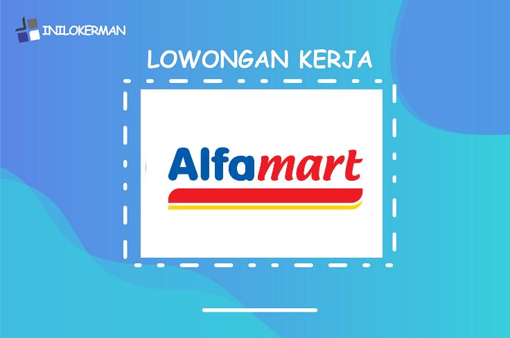 Lowongan Kerja Terbaru Alfamart Magelang Temanggung Klaten Dan Secang April 2020 Inilokerman Teman Info Loker