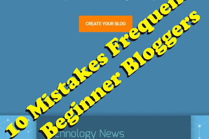 10 Mistakes Frequently Beginner Bloggers