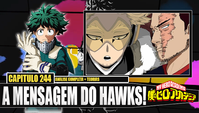 Boku no Hero Academia 244-A MENSAGEM DO HAWKS PARA ENDEAVOR! Analise Completa do Capitulo + TEORIAS