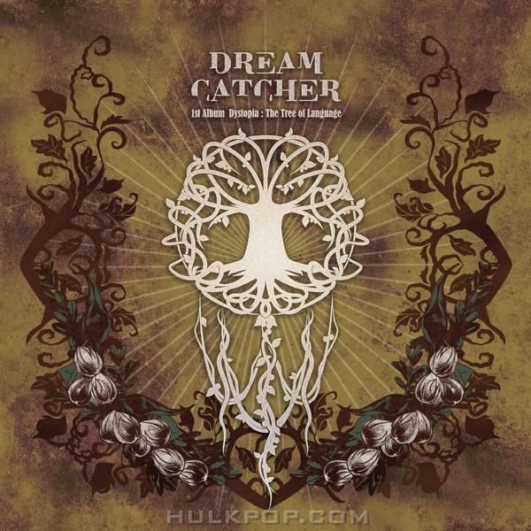 DREAMCATCHER – 1st Album [Dystopia : The Tree of Language] (FLAC)