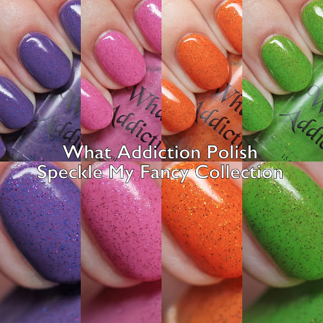 What Addiction Polish Speckle My Fancy Collection