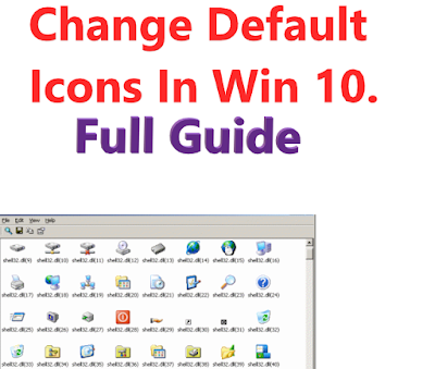 How to change default Icons in Windows 10.