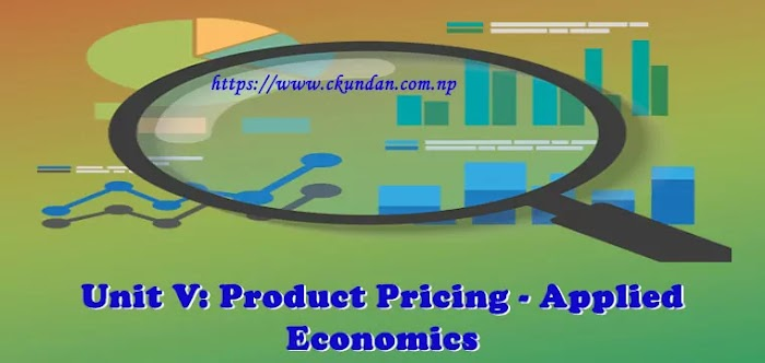 Unit V: Product Pricing - Applied Economics