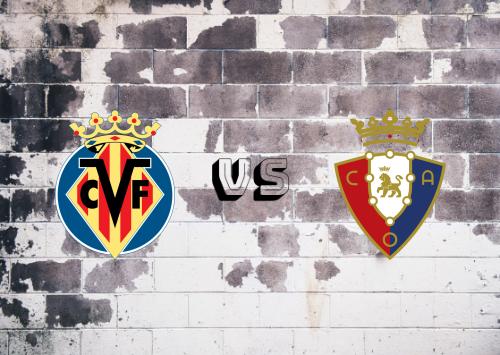 Villarreal vs Osasuna  Resumen
