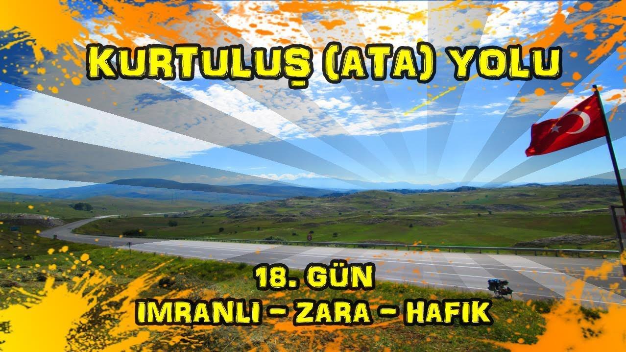 2019/06/29 Kurtuluş (Ata) yolu 18.gün Imranlı ~ Zara ~ Hafik
