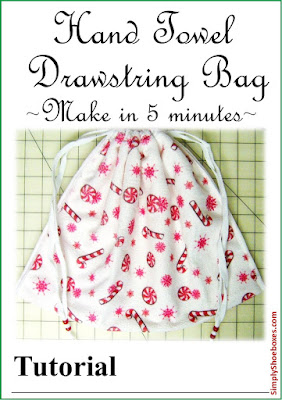 Hand towel drawstring bag tutorial.  Perfect for Operation Christmas Child shoeboxes.
