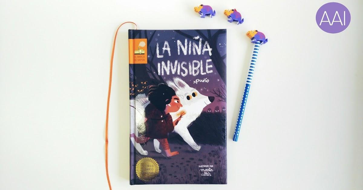 La Niña Invisible Premio El Barco De Vapor 2018