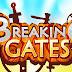 Breaking Gates - FEITO POR BRASILEIROS para o seu CELULAR! Download AQUI!