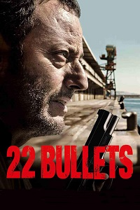 Watch 22 Bullets Online Free in HD