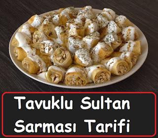 Tavuklu Sultan Sarması Tarifi