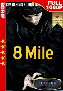 8 Mile (2002) [1080p BDRip] [Latino-Inglés] [GoogleDrive]