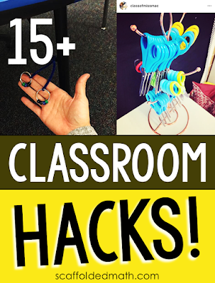 15+ classroom hacks to save you time, money and to help make your teaching job a little easier.