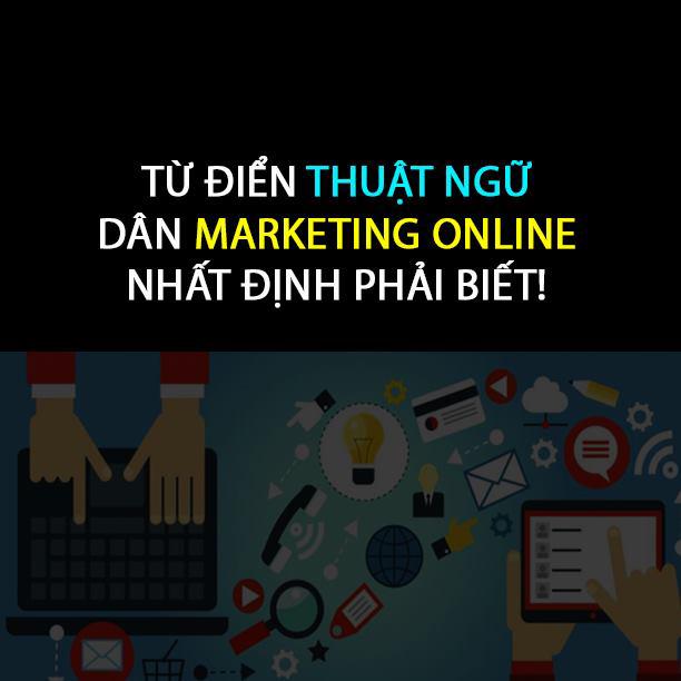 54 thuật ngữ về Marketing Online nên biết nhất là người mới bắt đầu