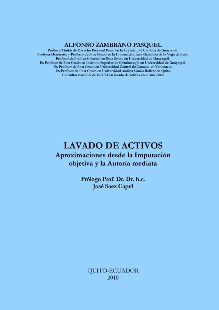 Lavado de activos – Aproximaciones desde la Imputación objetiva y la Autoría mediata