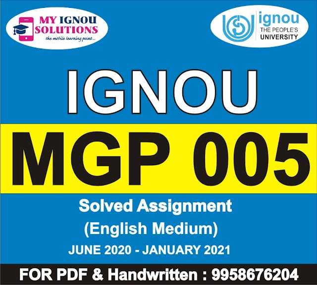 MGP 005 Solved Assignment 2020-21