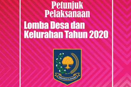 JUKLAK LOMDESKEL 2020 - Petunjuk Pelaksana Lomba Desa & Kelurahan Tahun 2020