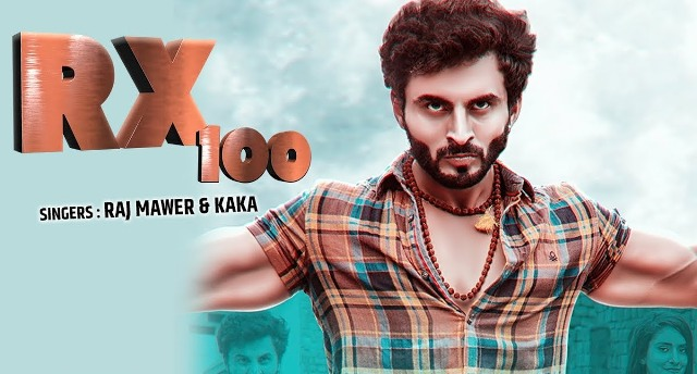 Rx 100 Lyrics - Raj Mawer