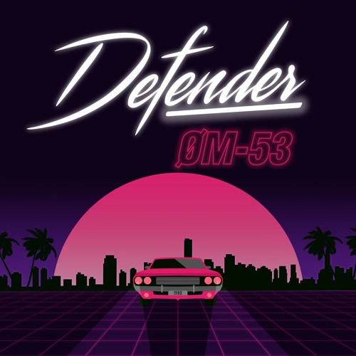 Defender un nuevo single de ØM-53 con sonidos de los 80