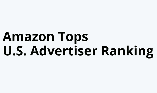 Amazon tops the list for the best advertiser