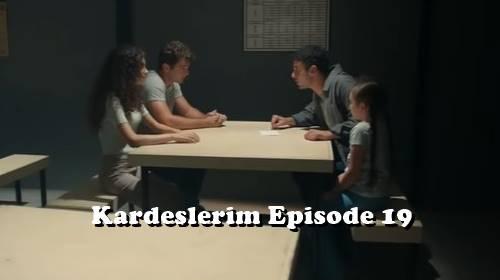 Kardeşlerim Episode 19
