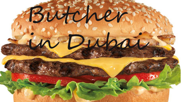 Butcher soon in Dubai