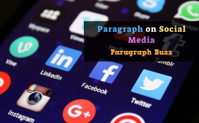 Paragraph on Social Media