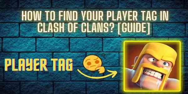 how-to-find-your-player-tag-in-clash-of-clans-guide