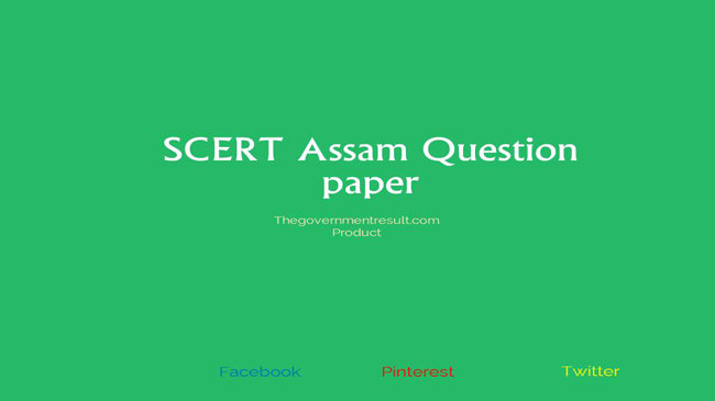 SCERT Assam 2nd year D.EL.ED Question Paper: Download Model Paper