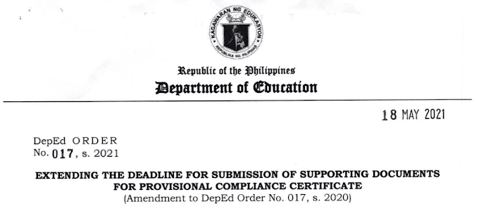 Latest Deped Order No.017, s. 2021: Extending the Deadline for Submission of Supporting Documents for Provisional Compliance Certificate (Amendment to DepEd Order No. 017, s. 2020)