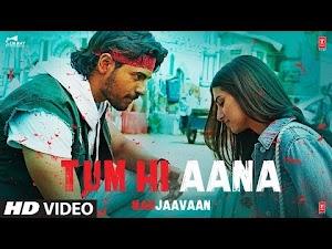 तुम ही आना - Tum Hi Aana (Marjaavaan 2019) Lyrics