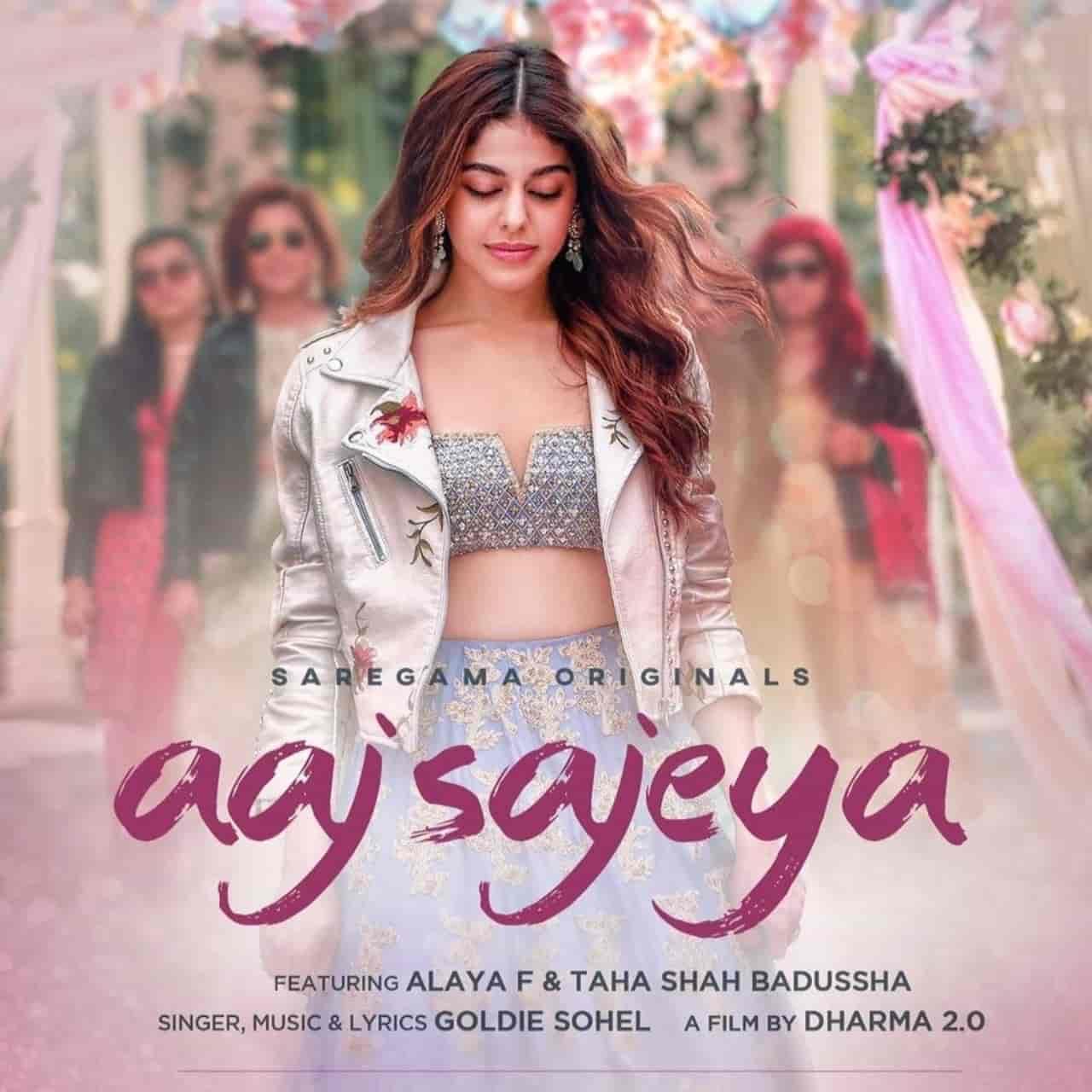 Aaj Sajeya Lyrics Goldie Sohel Ft. Alaya F