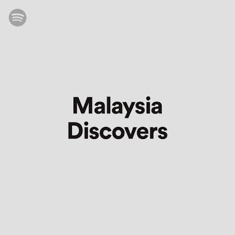 SENARAI ARTIS 'MOST DISCOVERED' OLEH PENDENGAR DI MALAYSIA OLEH SPOTIFY