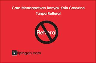Koin Cashzine Tanpa Refferal