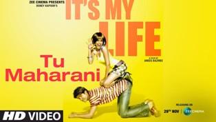 Tu Maharani Lyrics - It's My Life