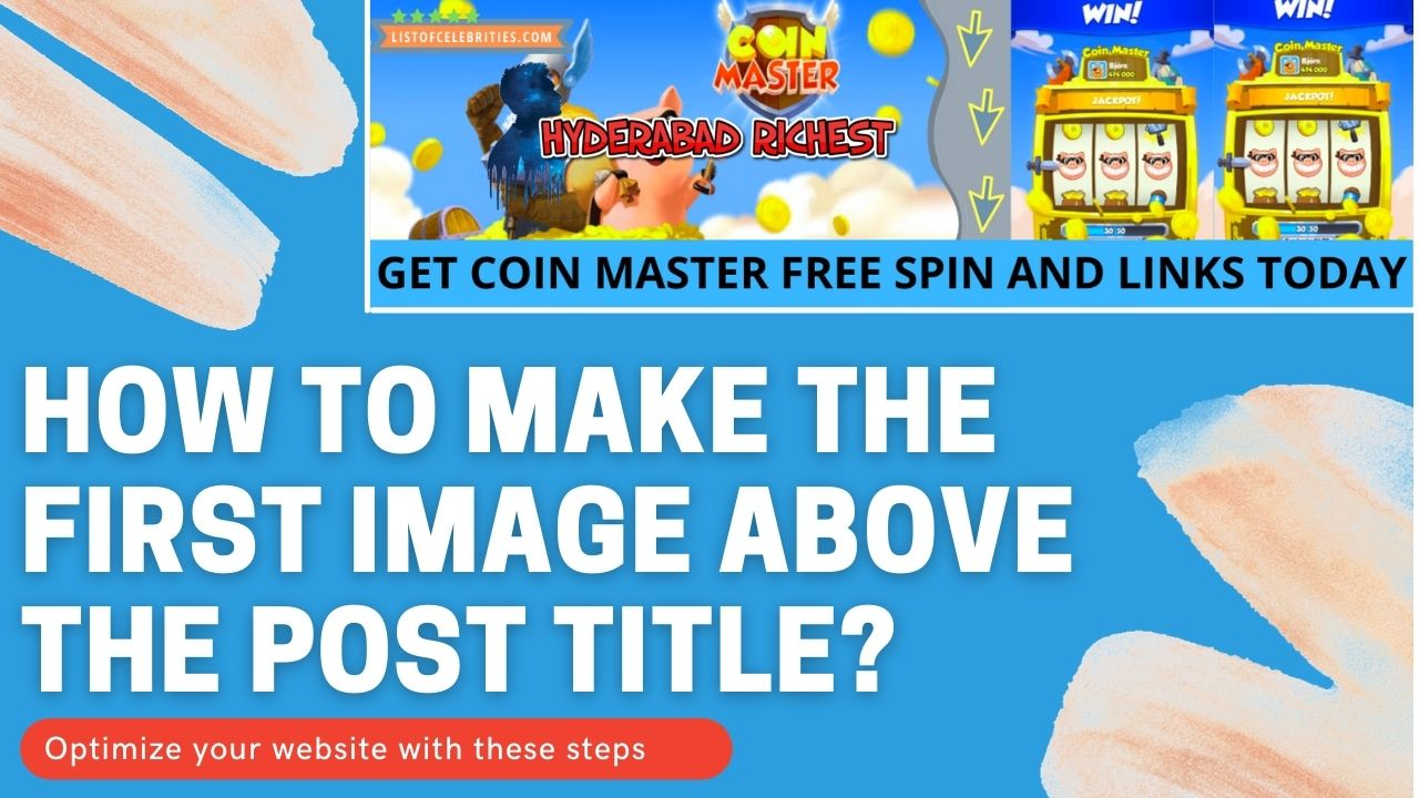 How to Make the First Image Above the Post Title