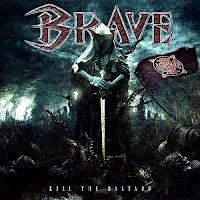 """Ο δίσκος των Brave """"Kill The Bastard"""""""