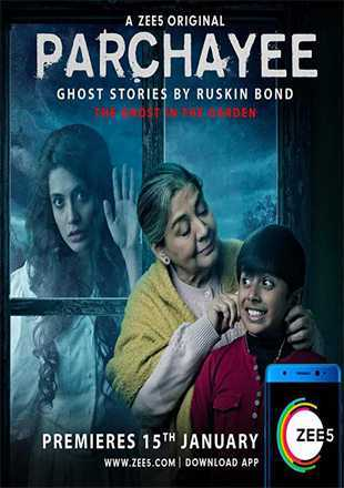 Parchayee 2019 S01E01 Full Hindi Episode Download HDRip 720p