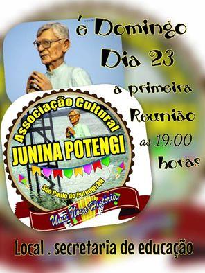 É Amanhã dia (23) a primeira reunião da mais nova junina de São Paulo do Potengi, Junina Potengi 2017