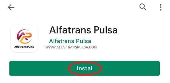 Instal Aplikasi Android Alfa Trans Pulsa