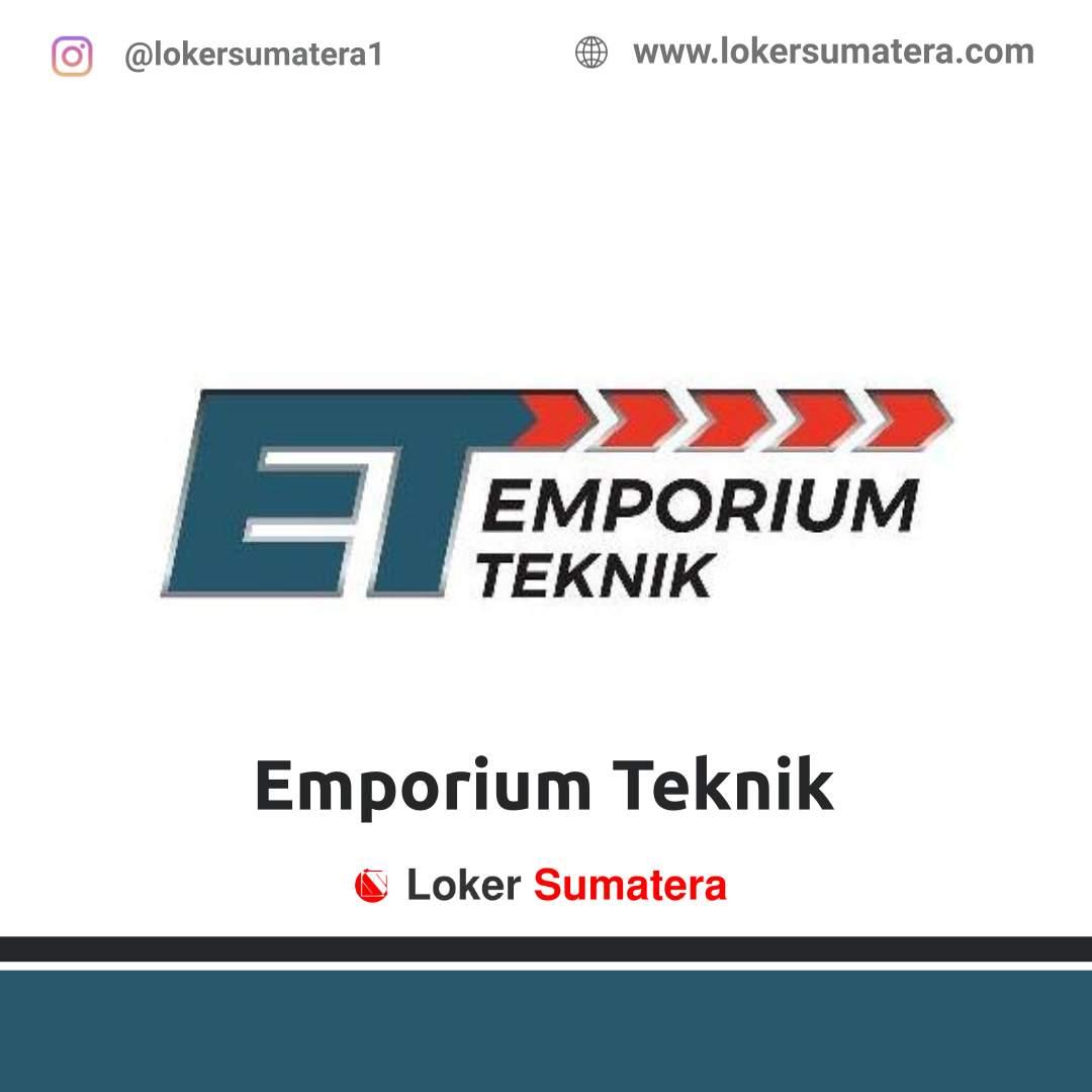 Lowongan Kerja Pekanbaru: Emporium Teknik Desember 2020