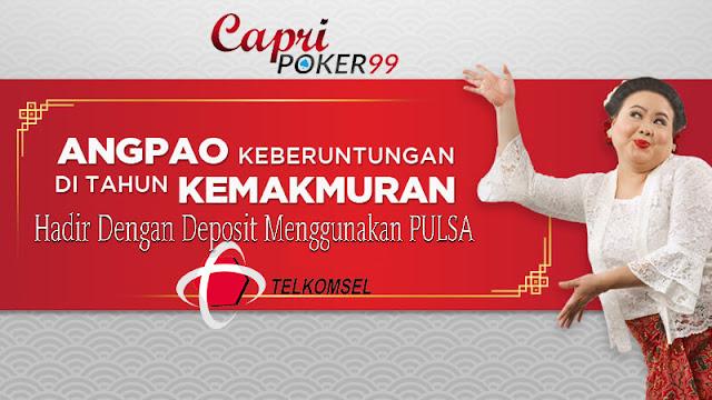poker deposit pulsa , poker telkomsel, poker online,capripoker99