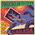 """Pinocho Detective: """"Canadá"""" (Delia Records, 2021)"""