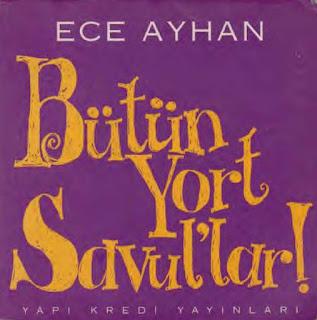 Ece Ayhan - Bütün Yol Savul'lar