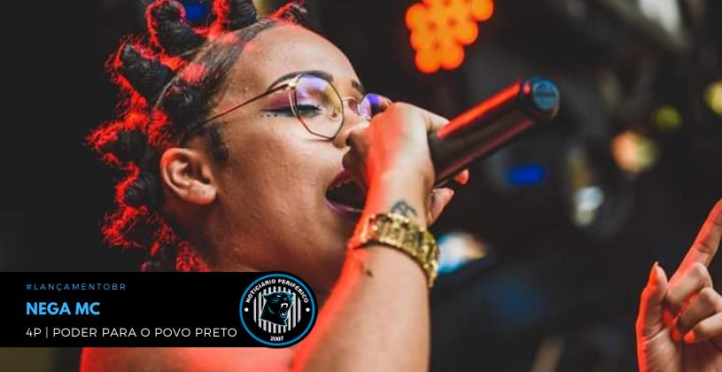"""A são-carlense Nega MC lança o clipe """"4P"""" (Poder Pra o Povo Preto)"""