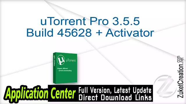 uTorrent Pro 3.5.5 Build 45628 + Activator