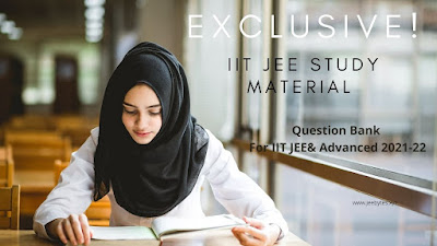 Exclusive IIT JEE Study Material: CHEMISTRY Question Bank For IIT JEE& Advanced 2021-22
